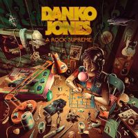 CD review DANKO JONES 'A Rock Supreme'