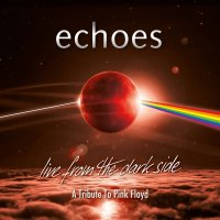 CD review ECHOES 'Live From the Dark Side' (edited)