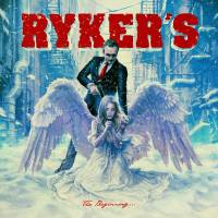 CD review RYKER'S 'The Beginning ... Doesn't Know the End'