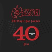 CD review SAXON 'The Eagle has Landed 40 (live)'