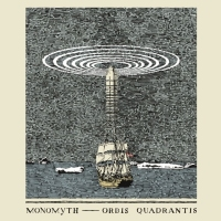 CD review MONOMYTH 'Orbis Quadrantis'