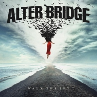 CD review ALTER BRIDGE 'Walk the Sky'