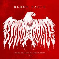 CD review BLOOD EAGLE 'To Ride in Blood & Bathe in Greed - Part II' (EP)