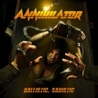 CD review ANNIHILATOR 'Ballistic, Sadistic'
