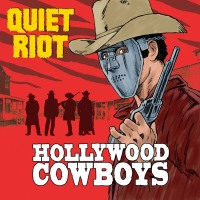 CD review QUIET RIOT 'Hollywood Cowboys'