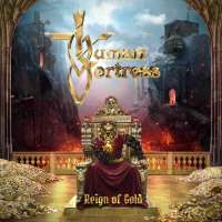 CD review HUMAN FORTRESS 'Reign of Gold'