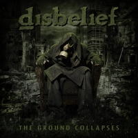 CD review DISBELIEF  'The Ground Collapses'