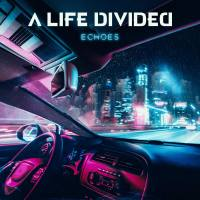 CD review A LIFE DIVIDED 'Echoes'