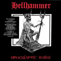 CD review HELLHAMMER 'Apocalyptic Raids' - reissue