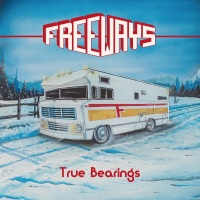 CD review FREEWAYS 'True Bearings'