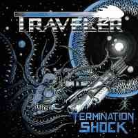 CD review TRAVELER 'Termination Shock'