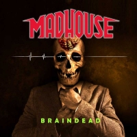 CD review MADHOUSE 'Braindead'