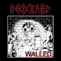 CD review INTOXICATED 'Walled' - EP