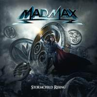 CD review MAD MAX 'Stormchild Rising'