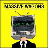 CD review MASSIVE WAGONS 'House of Noise'