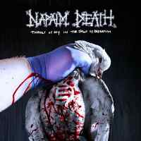 CD review NAPALM DEATH 'Throes of Joy in the Jaws of Defeatism'