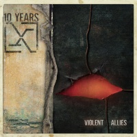 CD review 10 YEARS 'Violent Allies'