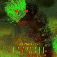 CD review GAZPACHO 'Fireworker'