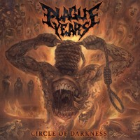 CD review PLAGUE YEARS 'Circle of Darkness'