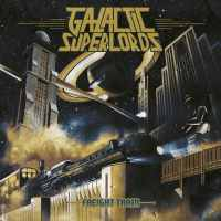 CD review GALACTIC SUPERLORDS 'Freight Train'