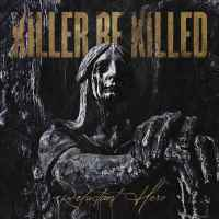 CD review KILLER BE KILLED 'Reluctant Hero'