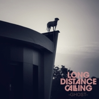 LONG DISTANCE CALLING finalized recordings for 'Ghost'