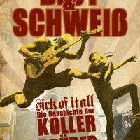 'The Blood and the Sweat' - the story of the Koller brothers (SICK OF IT ALL)
