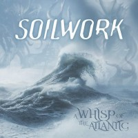 CD review SOILWORK 'A Whisp of the Atlantic'