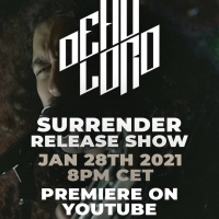 DEAD LORD announce 'Surrender' streaming show