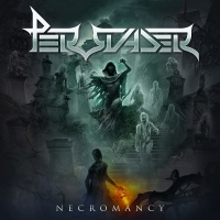 CD review PERSUADER 'Necromancy'