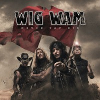 CD review WIG WAM 'Never Say Die'