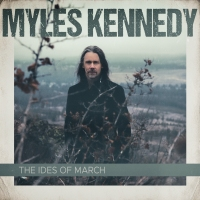 Review MYLES KENNEDY 'The Ides of March'