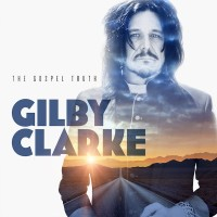 CD review GILBY CLARKE 'The Gospel Truth'