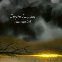 Review JUSTIN SULLIVAN 'Surrounded'