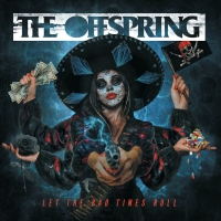 CD review THE OFFSPRING 'Let the Bad Times Roll'