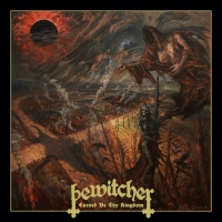CD review BEWITCHER 'Cursed be Thy Kingdom'