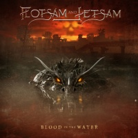 Review FLOTSAM AND JETSAM 'Blood in the Water'