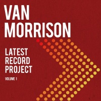 Review VAN MORRISON 'Latest Record Project: Volume 1'