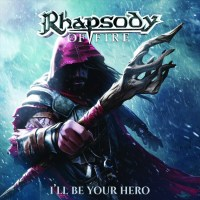 Review RHAPSODY OF FIRE 'I'll Be Your Hero' - EP