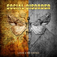 Review SOCIAL DISORDER 'Love 2 Be Hated'