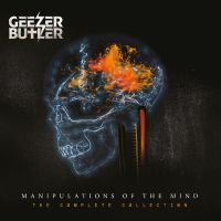 'Manipulation Of The Mind - The Complete Collection', the GEEZER BUTLER collection