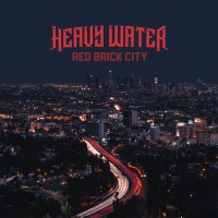 Review HEAVY WATER 'Red Brick City'