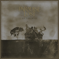 Review PARADISE LOST 'At the Mill'