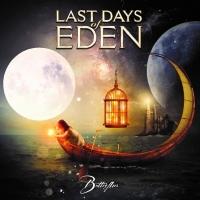 Review LAST DAYS OF EDEN 'Butterflies'