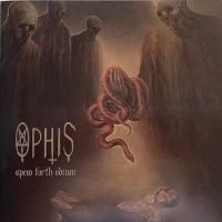 Review OPHIS 'Spew Forth Odium'